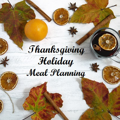 Thanksgiving Holiday Meal Planning
