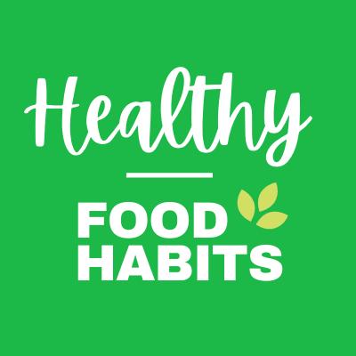 HealthyFoodHabits